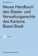 Neues Handbuch des Staats- und Verwaltungsrechts des Kantons Basel-Stadt