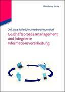 Geschäftsprozessmanagement und integrierte Informationsverarbeitung