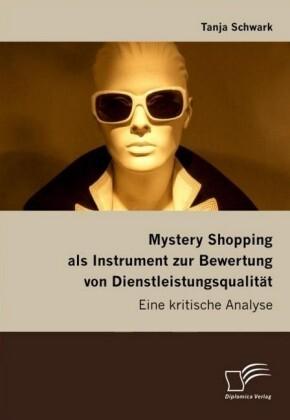 Mystery Shopping als Instrument zur Bewertung v...