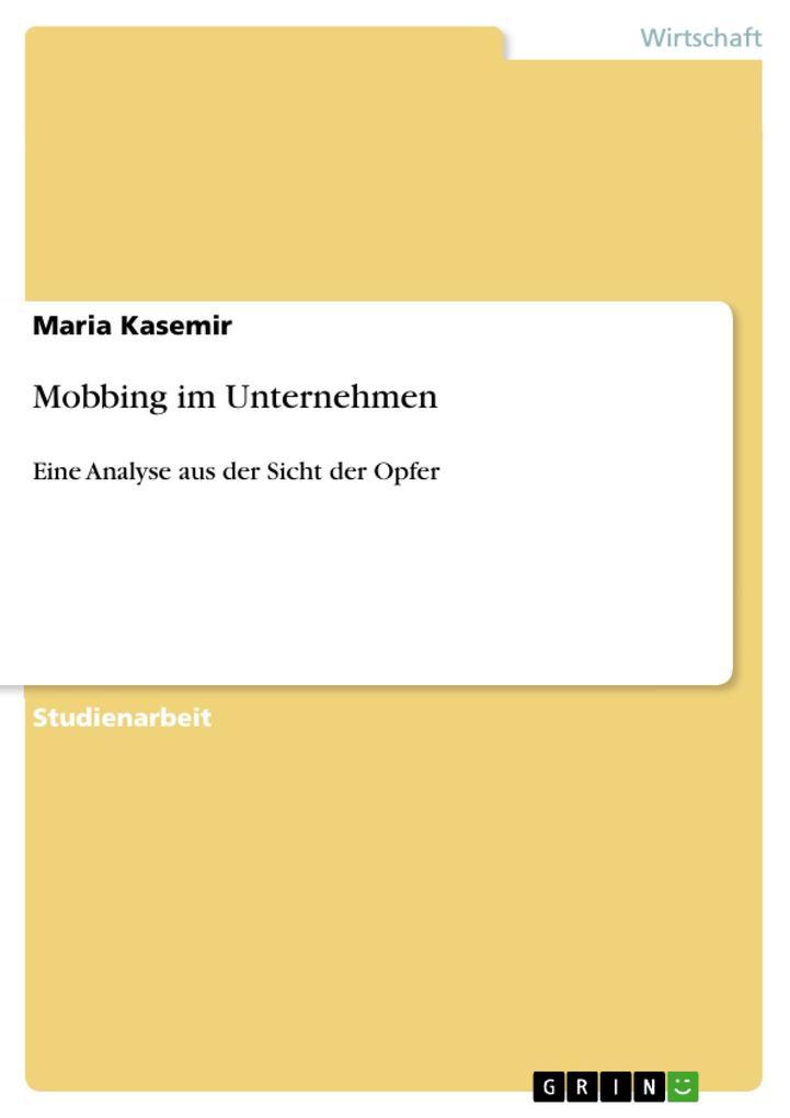 Mobbing im Unternehmen als Buch von Maria Kasemir