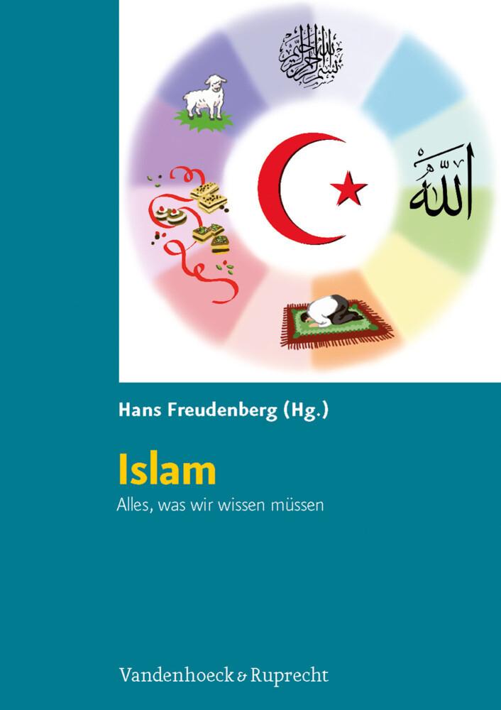 Islam. Alles, was wir wissen müssen als Buch von