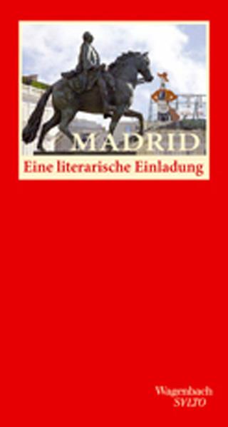 Madrid. Eine literarische Einladung als Buch von