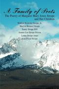 A Family of Poets: The Poetry of Margaret Mary Jones Strope and Her Children