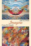 Imagine: Life Is a Poem