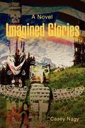 Imagined Glories