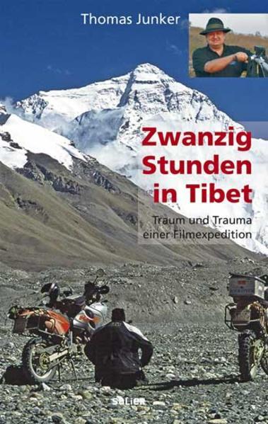 20 Stunden in Tibet als Buch von Thomas Junker