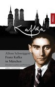 Franz Kafka in München