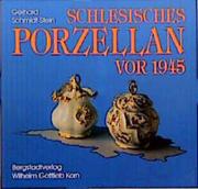 Schlesisches Porzellan vor 1945