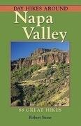 Day Hikes Around Napa Valley: 88 Great Hikes