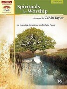 Spirituals for Worship: 10 Inspiring Arrangements for Solo Piano