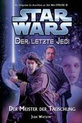 Star Wars. Der letzte Jedi 09 - Der Meister der Täuschung