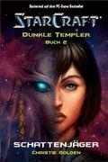 Starcraft: Dunkle Templer 02