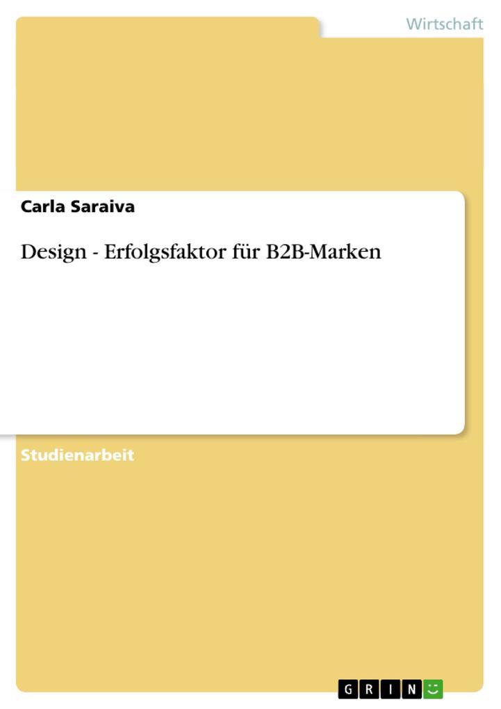 Design - Erfolgsfaktor für B2B-Marken als Buch ...