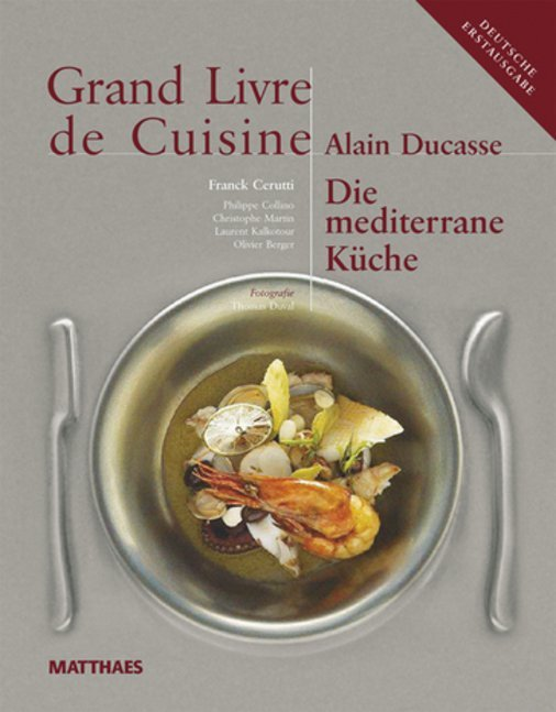 Grand Livre de Cuisine - Die Mediterrane Küche als Buch