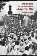 War Memory and Social Politics in Japan, 1945-2005
