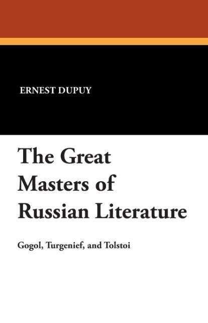 The Great Masters of Russian Literature als Tas...