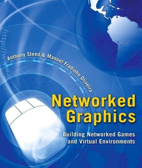 Networked Graphics als Buch von Anthony Steed, ...