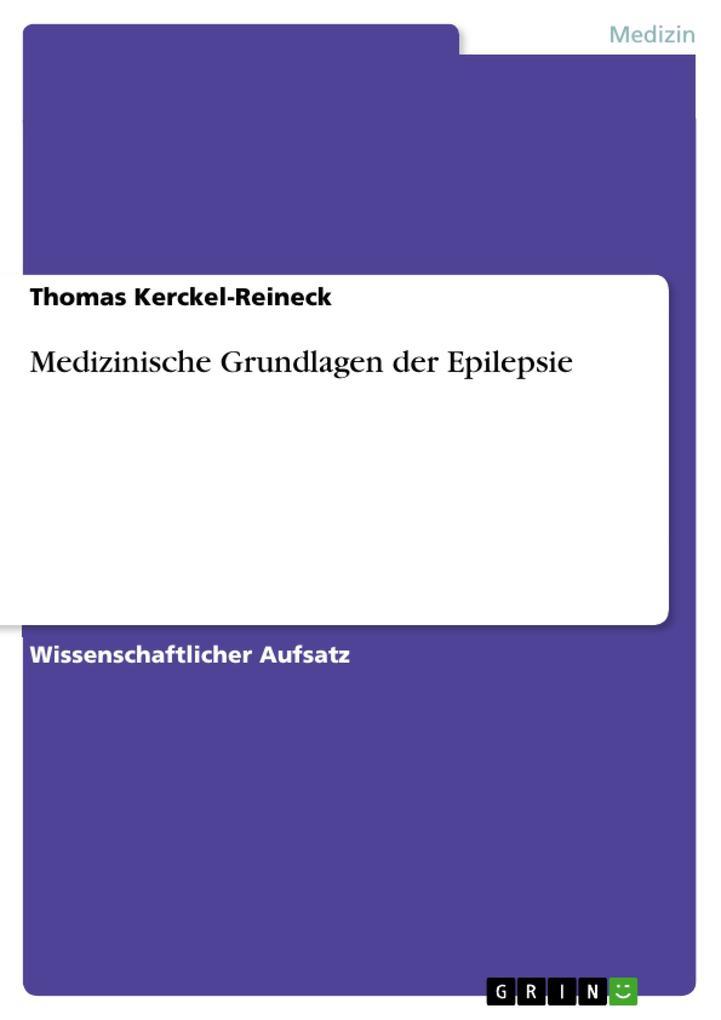 Medizinische Grundlagen der Epilepsie als Buch ...