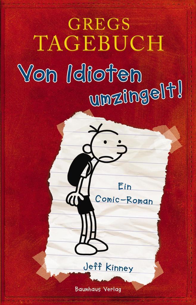 Gregs Tagebuch 01: Von Idioten umzingelt! als Buch