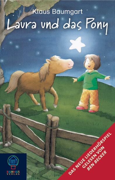 Laura und das Pony als Hörbuch CD von Klaus Bau...