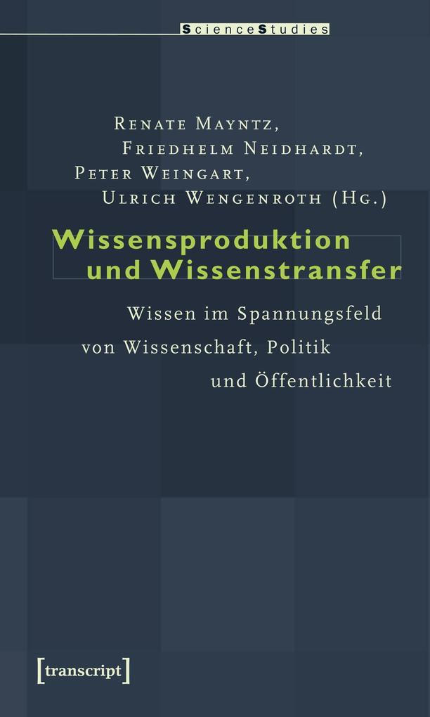 Wissensproduktion und Wissenstransfer als Buch von