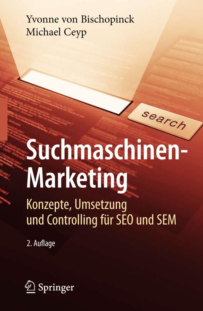 Suchmaschinen-Marketing als Buch von Yvonne Bis...