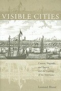 Visible Cities: Canton, Nagasaki, and Batavia and the Coming of the Americans