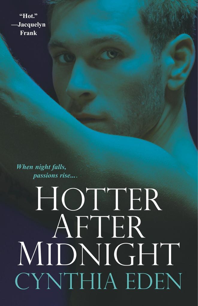Hotter After Midnight als Buch von Cynthia Eden