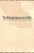 The Nebraska-Kansas Act of 1854