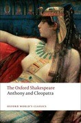 Anthony and Cleopatra: The Oxford Shakespeare
