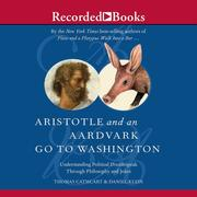 Aristotle and an Aardvark Go to Washington: Understanding Political Doublespeak Through Philosophy and Jokes