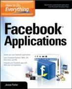 How to Do Everything: Facebook Applications
