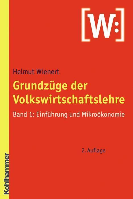 Grundzüge der Volkswirtschaftslehre 1 als Buch ...