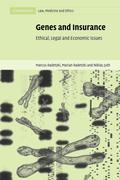 Genes and Insurance: Ethical, Legal and Economic Issues