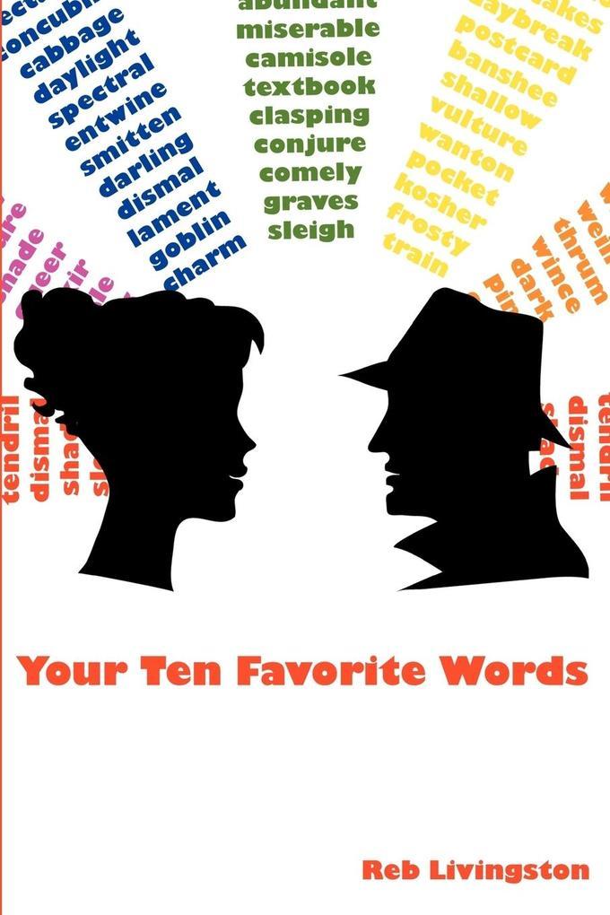 Your Ten Favorite Words als Taschenbuch von Reb...