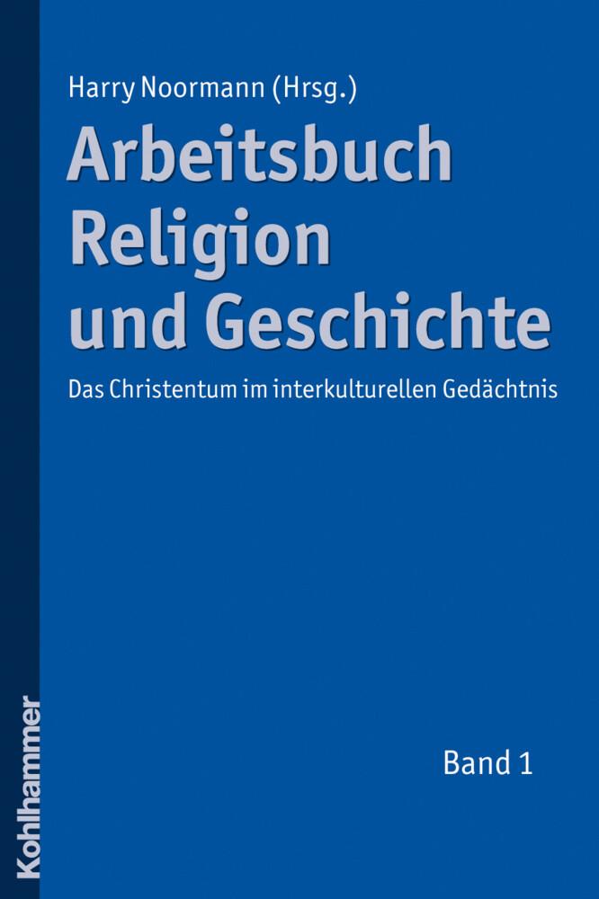 Arbeitsbuch Religion und Geschichte 1 als Buch ...