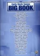 The Early Rock Songs Big Book: Piano/Vocal/Chords