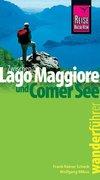 Zwischen Lago Maggiore und Comer See. Wanderführer