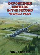 Oxfordshire Airfields in the Second World War