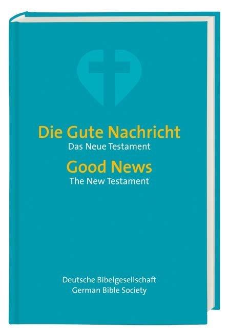 Die Gute Nachricht - Good News als Buch von
