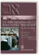 Biblisches Hebräisch. CD-ROM-Sprachkurs