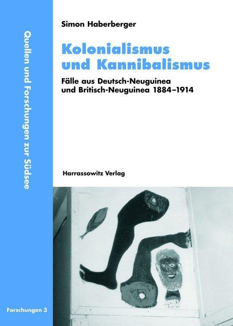 Kolonialismus und Kannibalismus als Buch von Si...