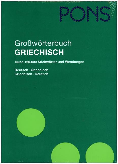 PONS Großwörterbuch Griechisch-Deutsch. Deutsch-Griechisch als Buch