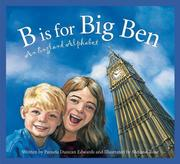 B Is for Big Ben: An England Alphabet