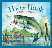 H Is for Hook: A Fishing Alphabet