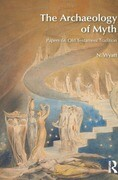 The Archaeology of Myth: Papers on Old Testament Tradition