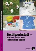 Textilwerkstatt - von der Faser zum Färben und Nähen. 5.-9.Klasse