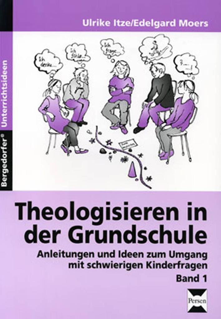 Theologisieren in der Grundschule. Bd.1 als Buc...