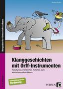 Klanggeschichten mit Orff-Instrumenten