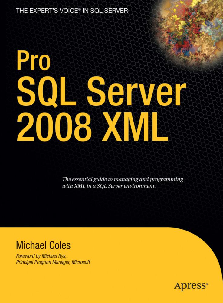 Pro SQL Server 2008 XML als Buch von Michael Coles